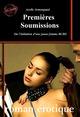 Premières Soumissions - ou l´initiation d´une jeune femme BCBG [Histoire vraie et non censurée]  - Axelle Armengaud