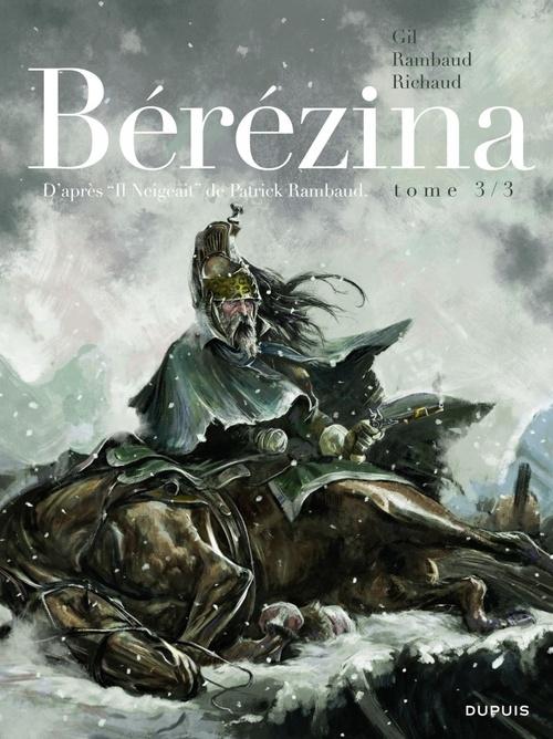 Bérézina T.3 ; la neige