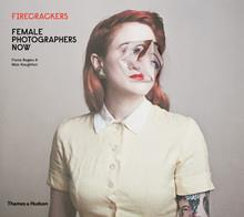 Firecrackers ; female photographers now