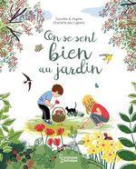Vente EBooks : On se sent bien au jardin  - Virginie Aladjidi - Caroline Pellissier