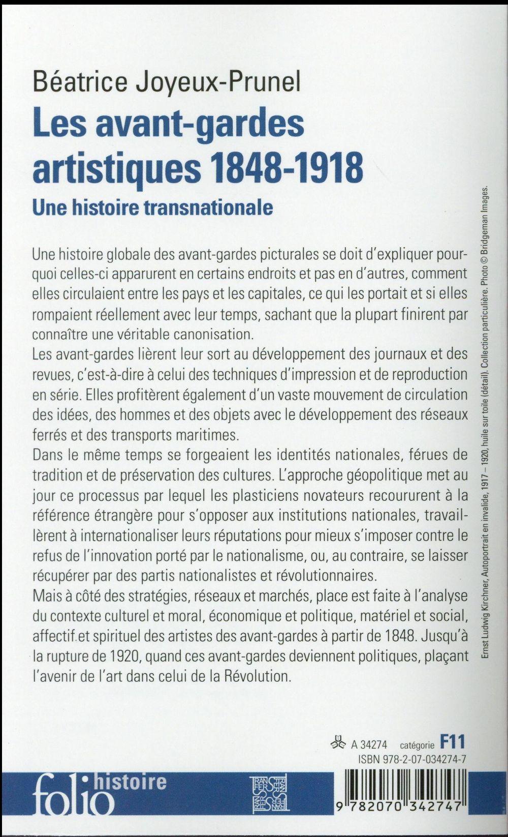 Les avant-gardes artistiques 1848-1918 ; une histoire transnationnale
