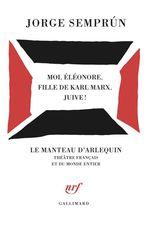 Vente EBooks : Moi, Éléonore, fille de Karl Marx, juive!  - Jorge Semprun