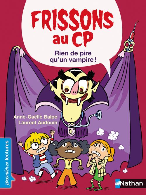 Frissons au CP ; rien de pire qu'un vampire