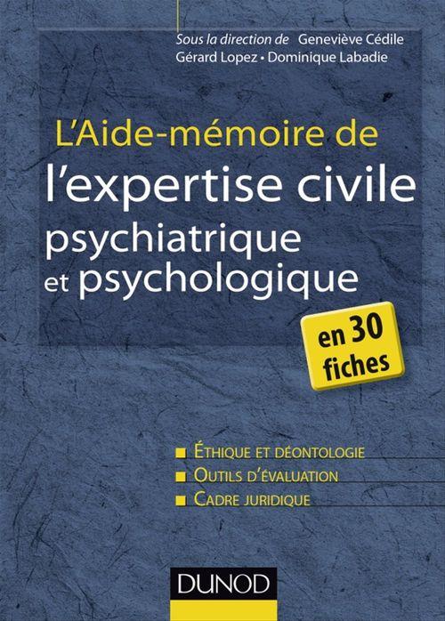 L'aide-mémoire de l'expertise civile psychiatrique et psychologique en 30 fiches