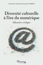 Diversité culturelle à l'ère du numérique