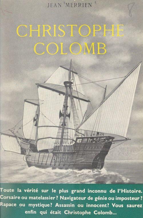 Christophe Colomb  - Jean Merrien