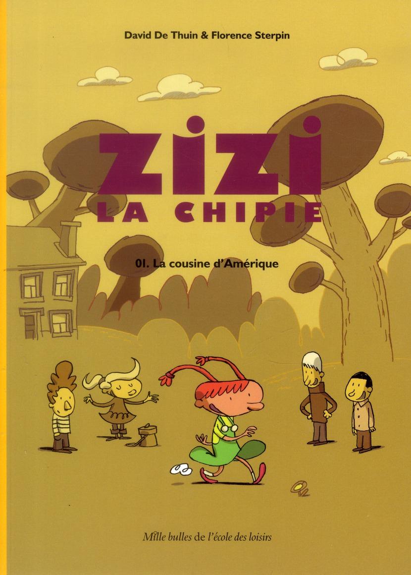 Zizi La Chipie T.1 ; La Cousine D'Amerique