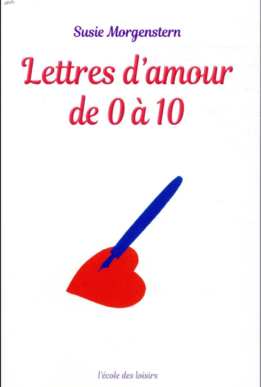 - LETTRES D'AMOUR DE 0 A 10