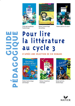 Pour Lire La Litterature Au Cycle 3 - Guide Pedagogique