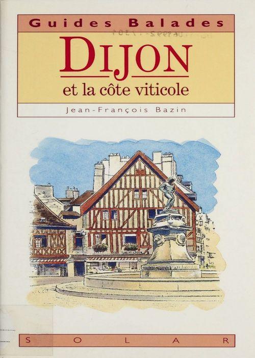 Dijon et la cote viticole