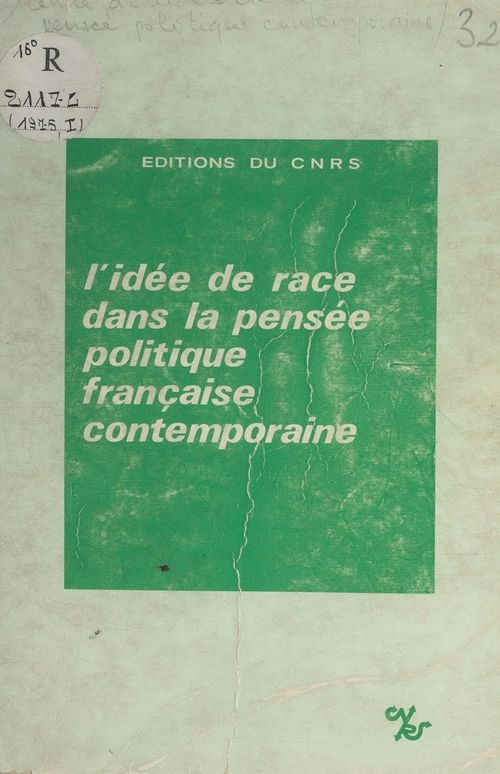 L'idée de race dans la pensée politique française contemporaine