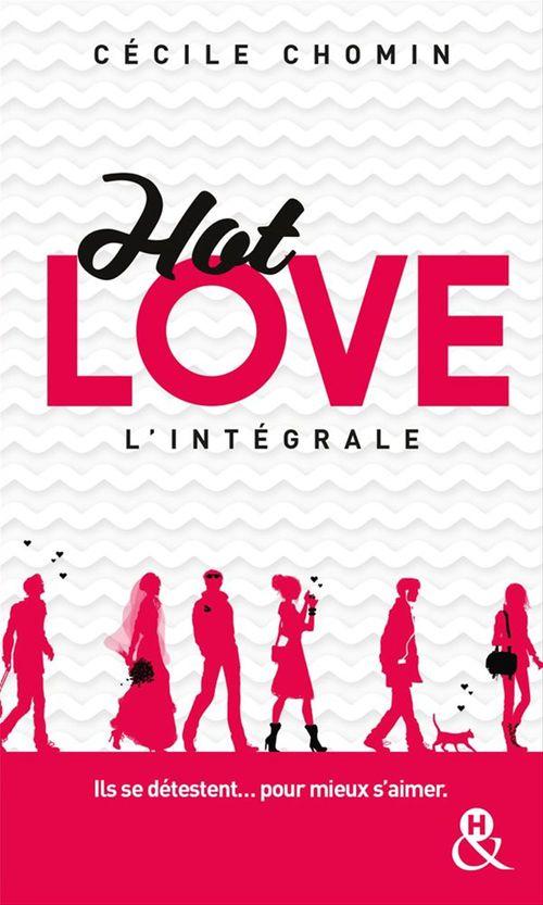 Hot love; intégrale