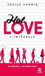 Vente Livre Numérique : Hot Love l'intégrale  - Cécile Chomin