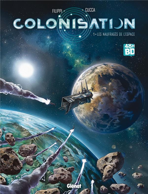 Colonisation T.1 ; les naufragés de l'espace