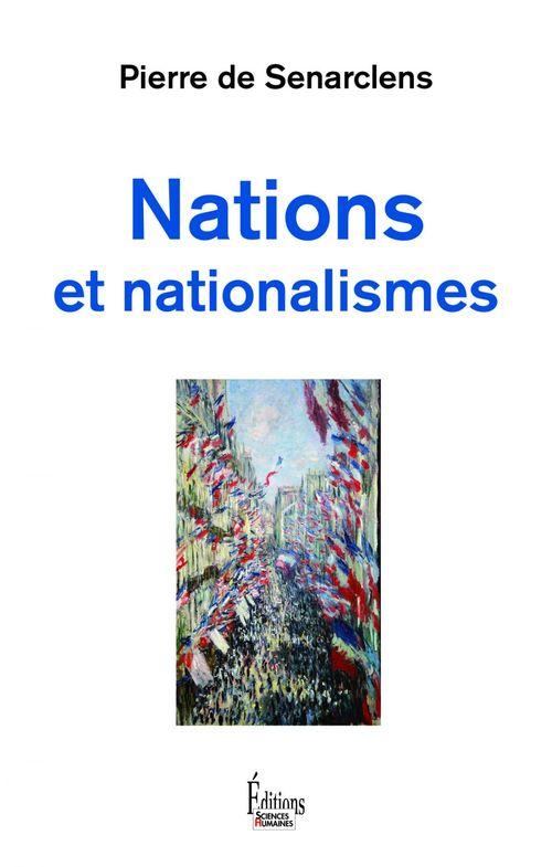 Nations et nationalisme  - Pierre de Senarclens