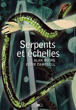 Vente EBooks : Serpents et échelles  - Alan Moore
