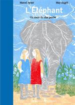 Couverture de L'Elephant, Un Conte Du Chat Perche