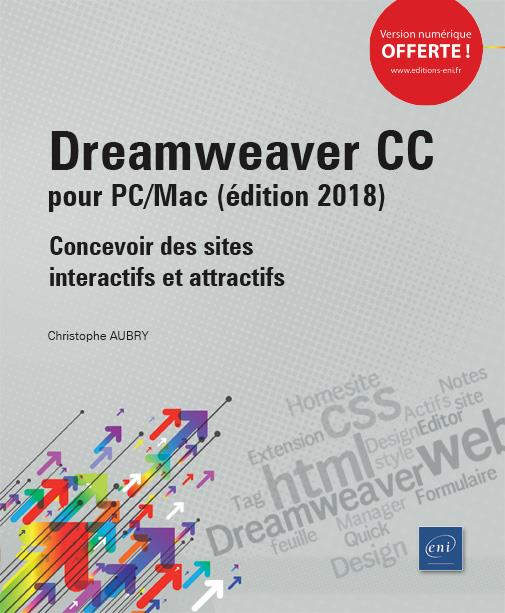 Dreamweaver CC pour PC/Mac ; concevoir des sites interactifs et attractifs (édition 2018)