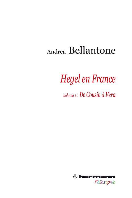Hegel en France t.1 ; de Cousin à Vera