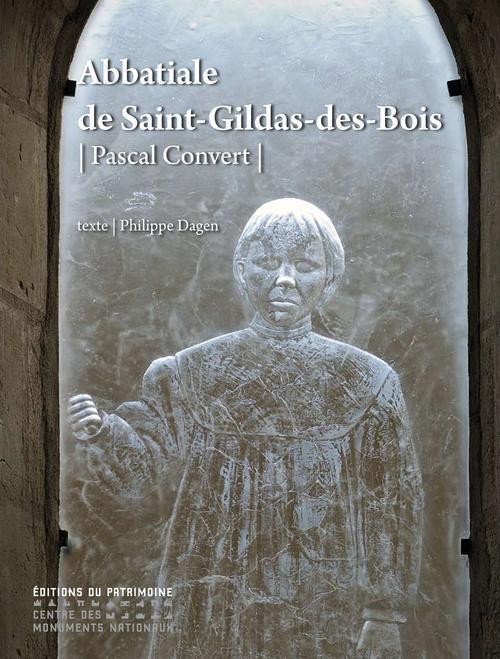 Abbatiale de saint gildas des bois- pascal convert