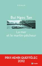 Vente EBooks : La mer et le martin-pecheur  - Ngoc Tan BUI