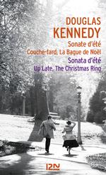 Vente Livre Numérique : Sonate d'été, couche-tard, la bague de Noël  - Douglas Kennedy