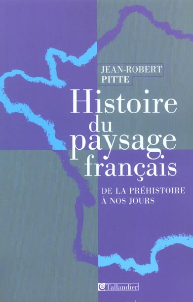 Histoire du paysage francais