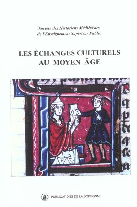 Les echanges culturels au moyen age