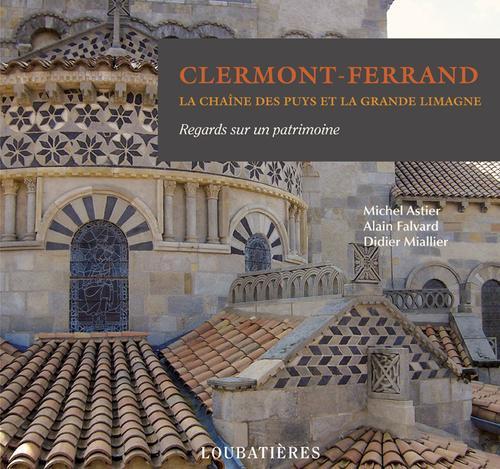 Clermont-Ferrand, la chaîne des Puys et la Grande Limagne