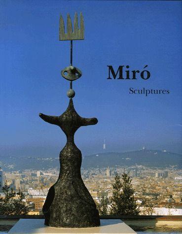 Miró ; sculptures