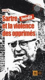 Couverture de Sartre et la violence des opprimés