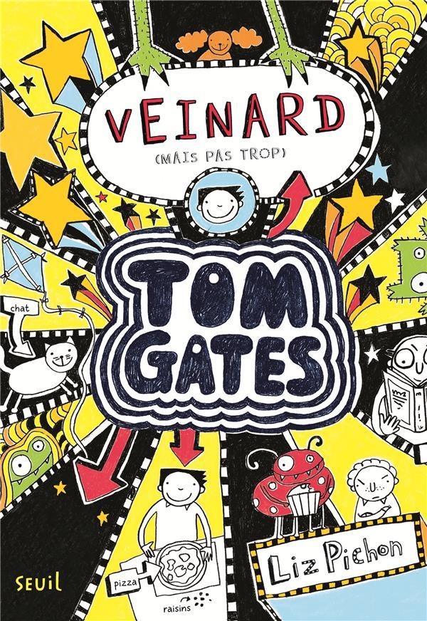 Tom Gates t.7 ; veinard (mais pas trop)