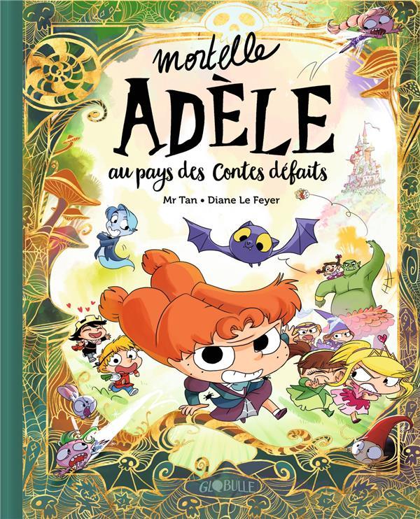 Mortelle Adèle HORS-SERIE ; au pays des contes défaits