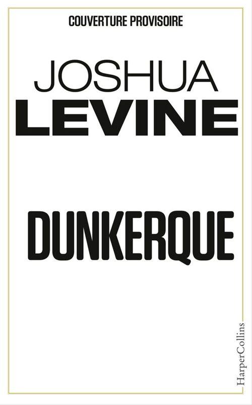 Dunkerque ; le livre officiel du film événement