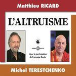 Vente AudioBook : L'altruisme  - Matthieu Ricard - Françoise Dastur