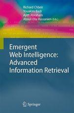 Vente Livre Numérique : Emergent Web Intelligence: Advanced Information Retrieval  - Richard Chbeir - Ajith Abraham - Aboul Ella Hassanien - Youakim Badr