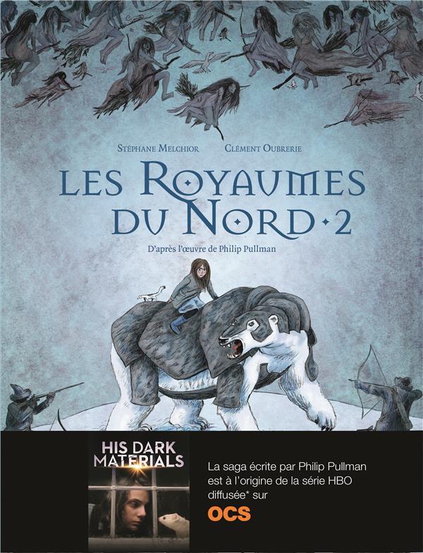 Les royaumes du Nord T.2