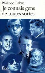 Vente EBooks : Je connais gens de toutes sortes  - Philippe Labro