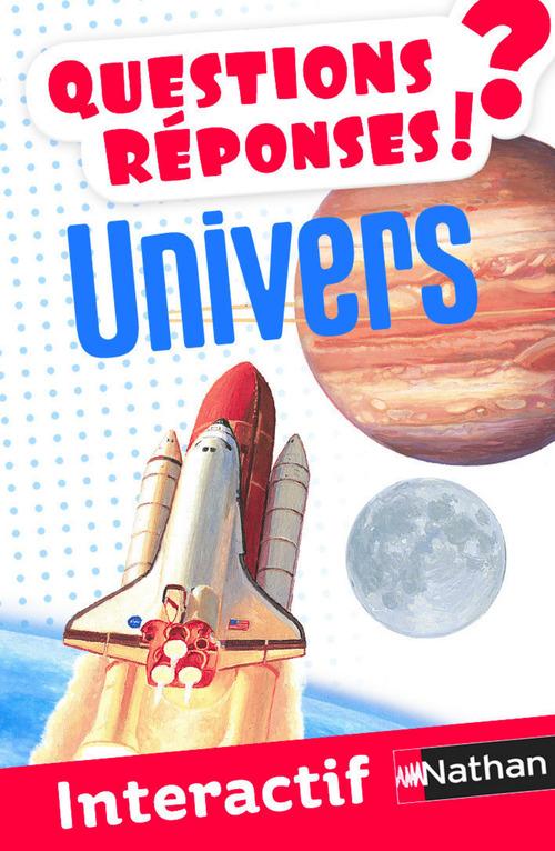Univers - Questions/Réponses