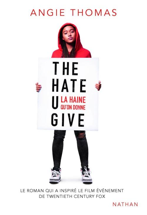 The hate U give ; la haine qu'on donne