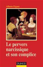 Vente EBooks : Le pervers narcissique et son complice (4e édition)  - Alberto Eiguer