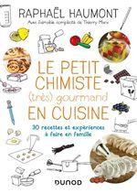 Vente EBooks : Le petit chimiste (très) gourmand en cuisine  - Raphaël Haumont