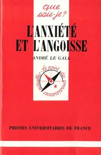 Anxiete et l'angoisse (l')
