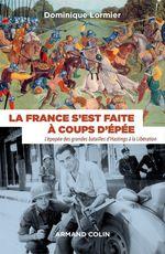 Vente Livre Numérique : La France s'est faite à coups d'épée  - Dominique LORMIER