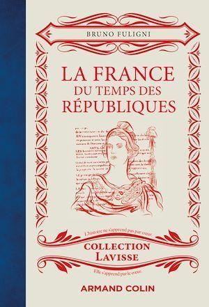 La France du temps des Républiques