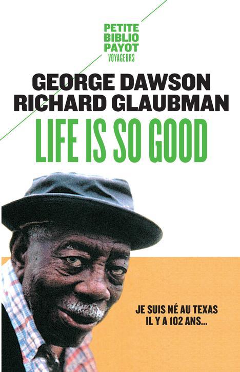 Dawson George - LIFE IS SO GOOD