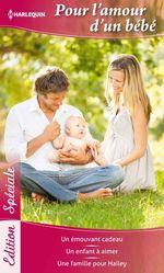 Vente Livre Numérique : Pour l'amour d'un bébé  - Donna Clayton - Karen Rose Smith - Amy J. Fetzer