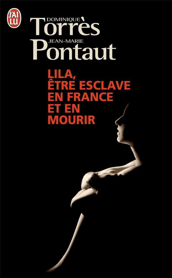 Lila ; être esclave en France et en mourir