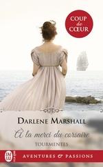 Tourmentes - t01 - a la merci du corsaire  - Darlene Marshall