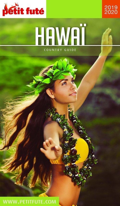 GUIDE PETIT FUTE ; COUNTRY GUIDE ; Hawaï (édition 2019/2020)